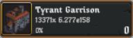 Tyrant Garrison